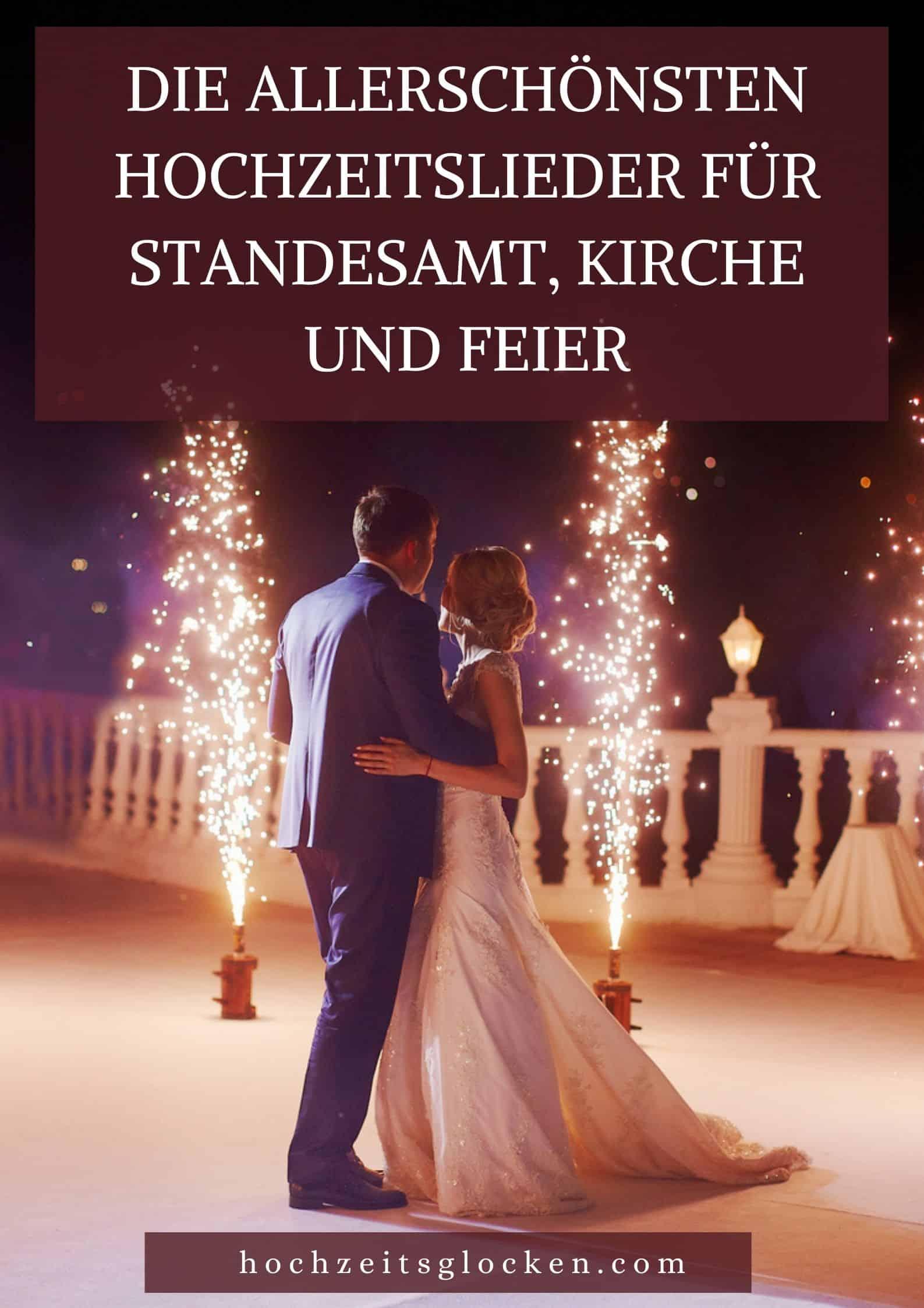 Die Allerschönsten Hochzeitslieder Für Standesamt, Kirche Und Feier