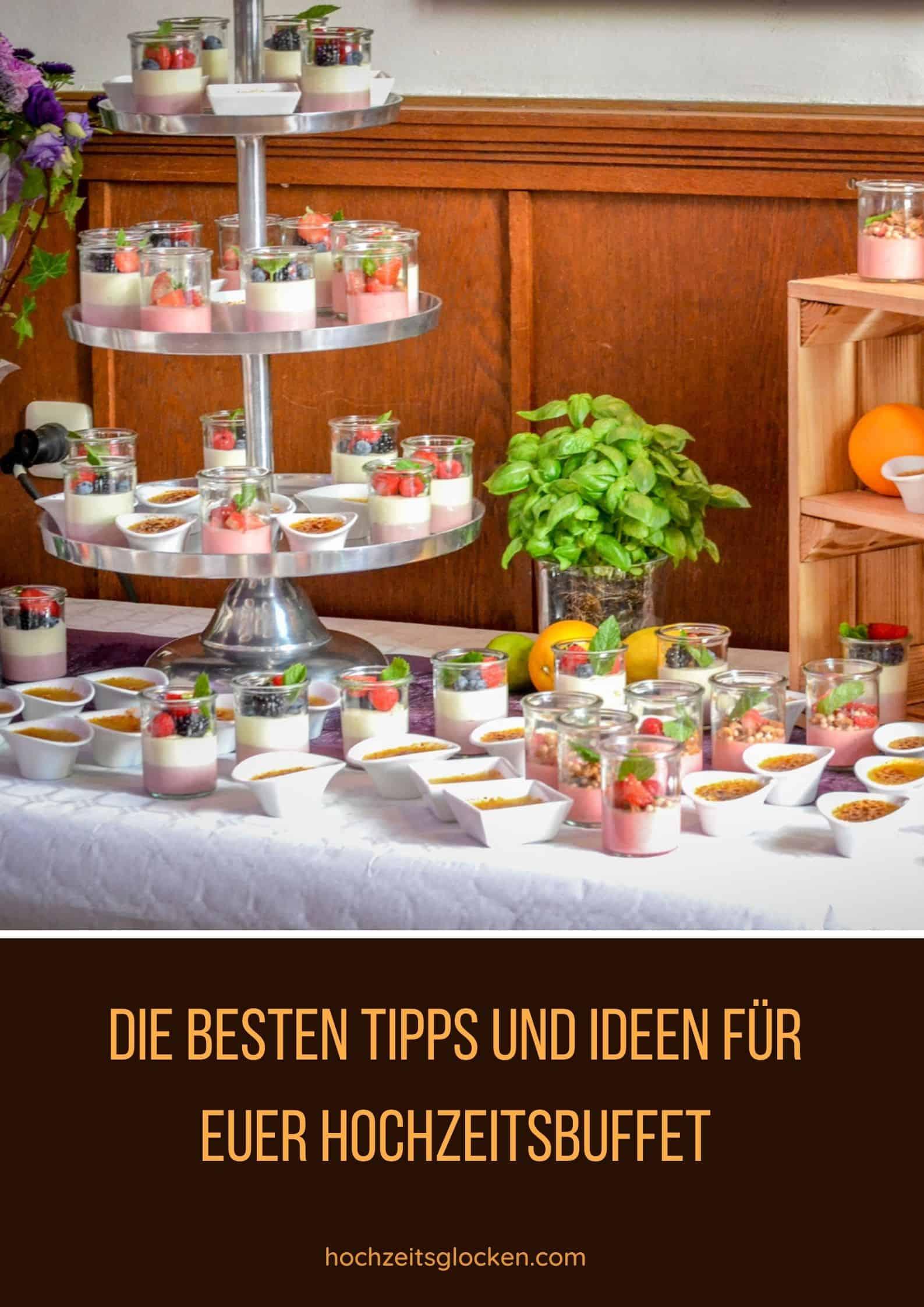 Die Besten Tipps Und Ideen Für Euer Hochzeitsbuffet
